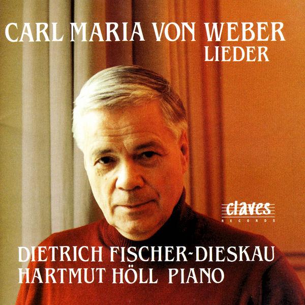 Dietrich Fischer-Dieskau - Carl Maria Von Weber: Lieder