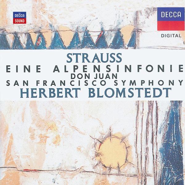 San Francisco Symphony - Strauss, R.: Eine Alpensinfonie;  Don Juan