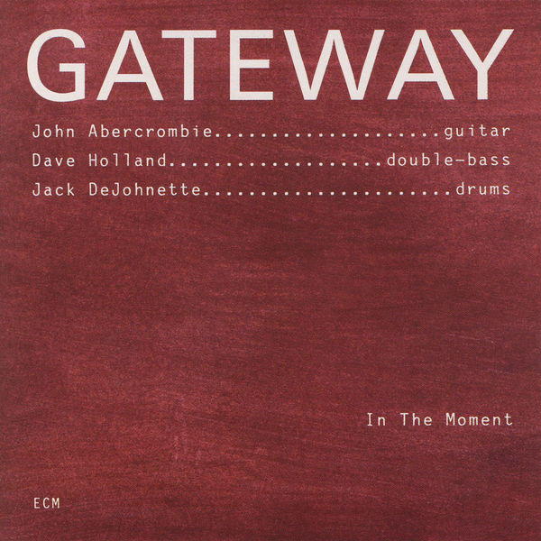 Gateway - In The Moment