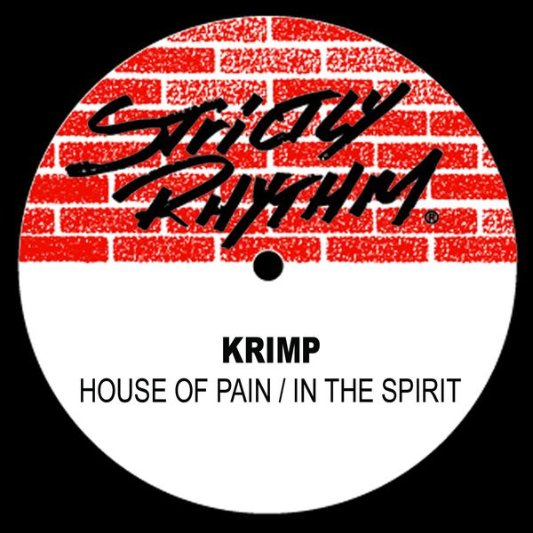 Krimp - House Of Pain / In The Spirit