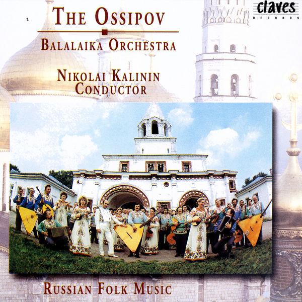 The Ossipov Balalaika Orchestra - The Ossipov Balalaika Orchestra, Vol II: Russian Folk Music