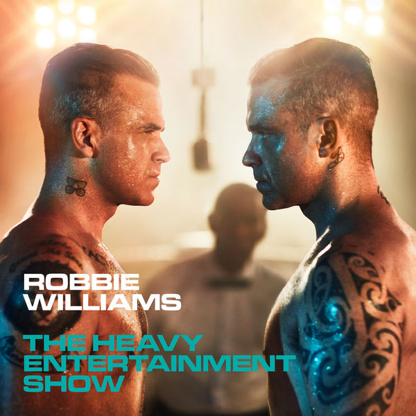 Robbie Williams - The Heavy Entertainment Show (Deluxe)