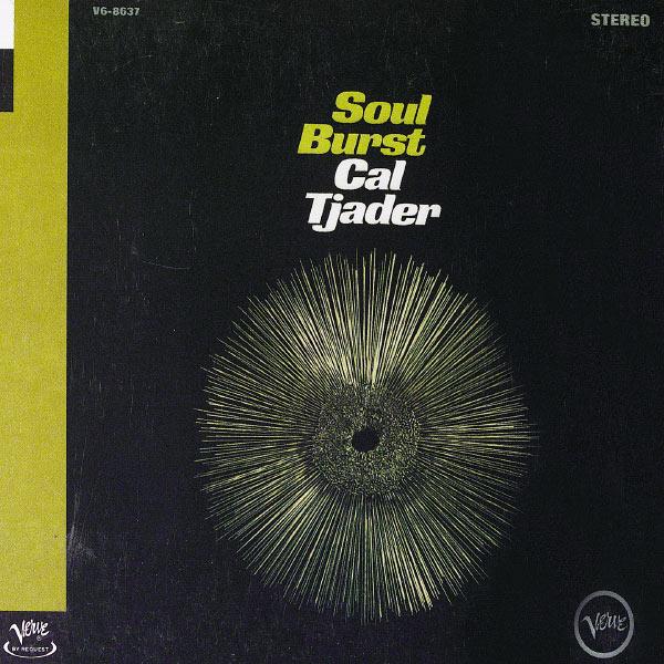 Cal Tjader - Soul Burst