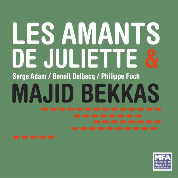 Serge Adam - Les Amants de Juliette & Majid Bekkas