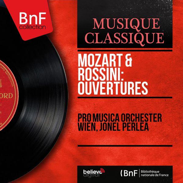 Pro Musica Orchester Wien - Mozart & Rossini: Ouvertures (Mono Version)