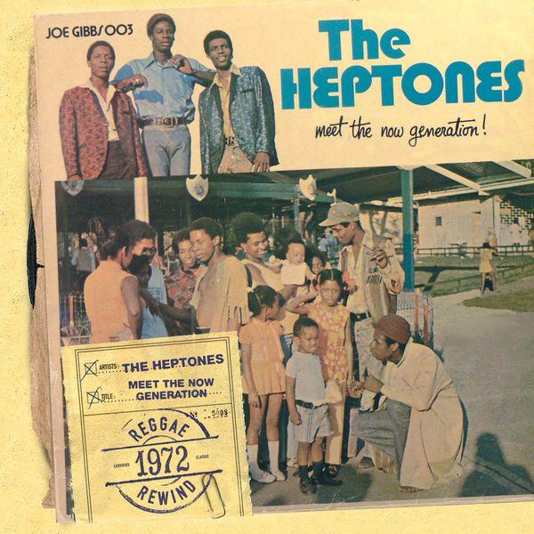 The Heptones - Meet The Now Generation