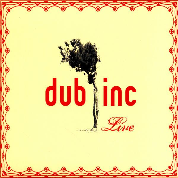 Dub Inc - Dub Inc Live