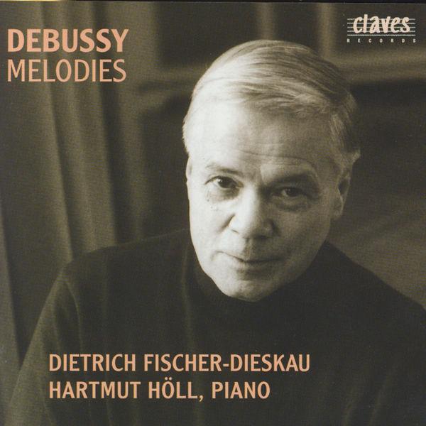 Claude Debussy - Claude Debussy : Mélodies