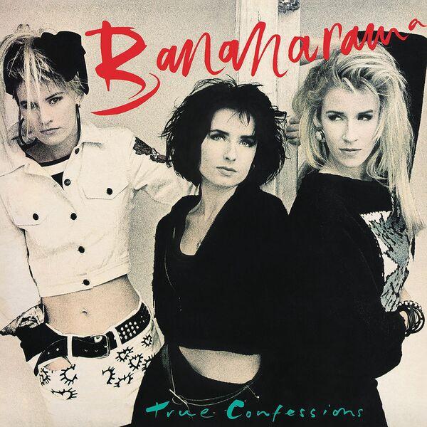 Bananarama|True Confessions  (Collector's Edition)