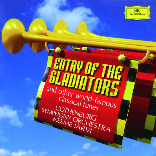 Göteborgs Symfoniker - Entry of the Gladiators