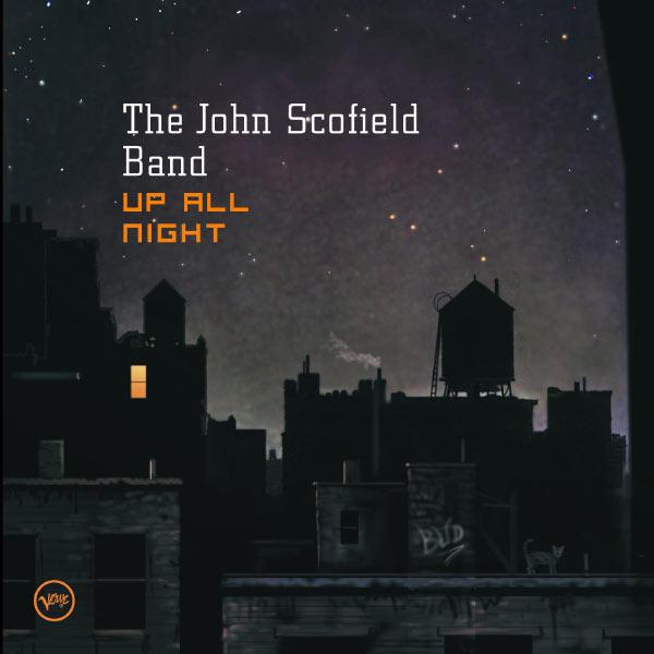 John Scofield - Up All Night