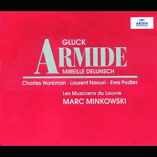 Les Musiciens du Louvre - Gluck: Armide