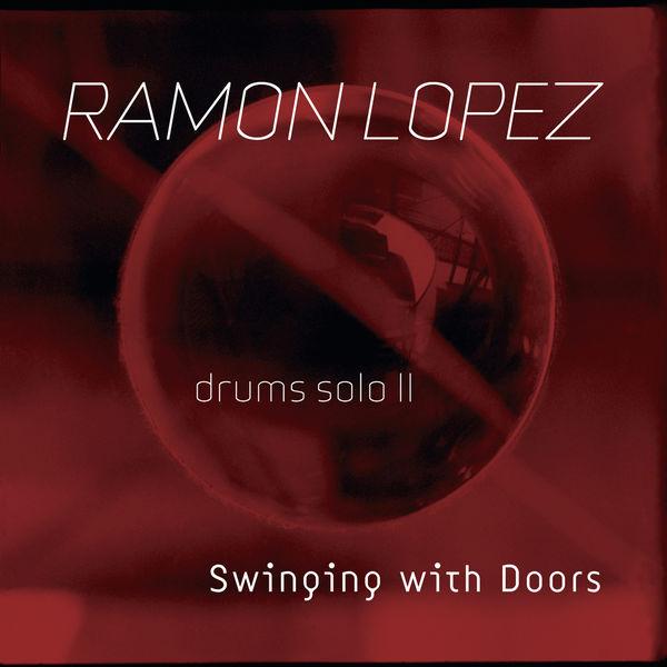 Ramón López - Swinging with Doors