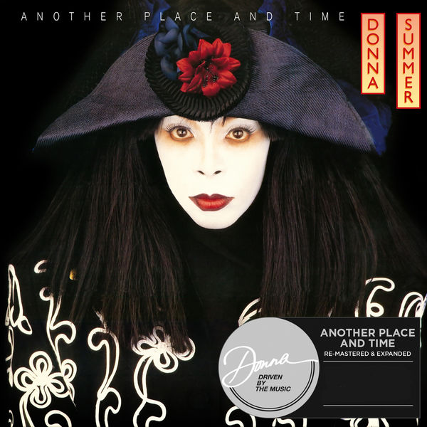 Donna Summer - Another Place & Time (Re-Mastered & Expanded)