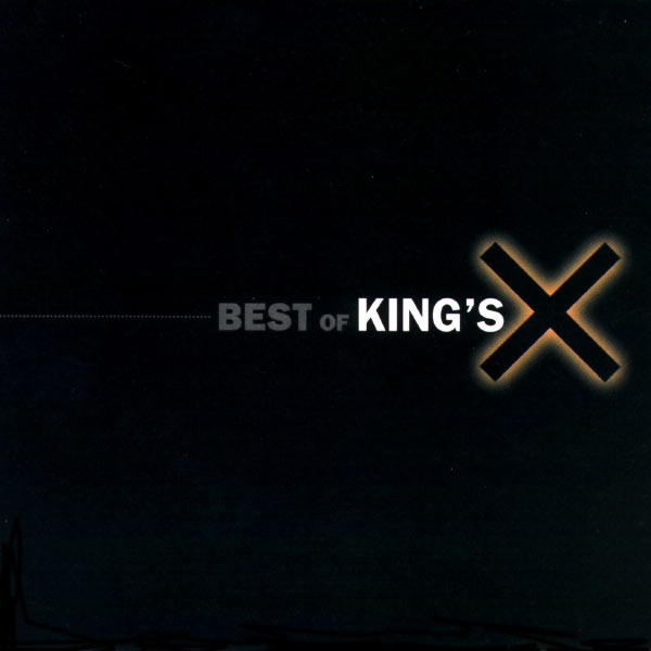 King's X - The Best Of King's X