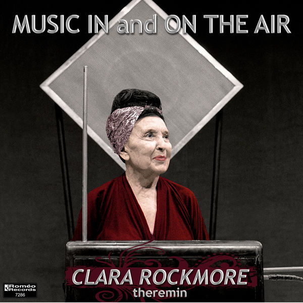 Clara Rockmore - Music In and On The Air