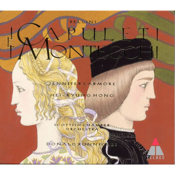 Donald Runnicles - Bellini : I Capuleti e i Montecchi