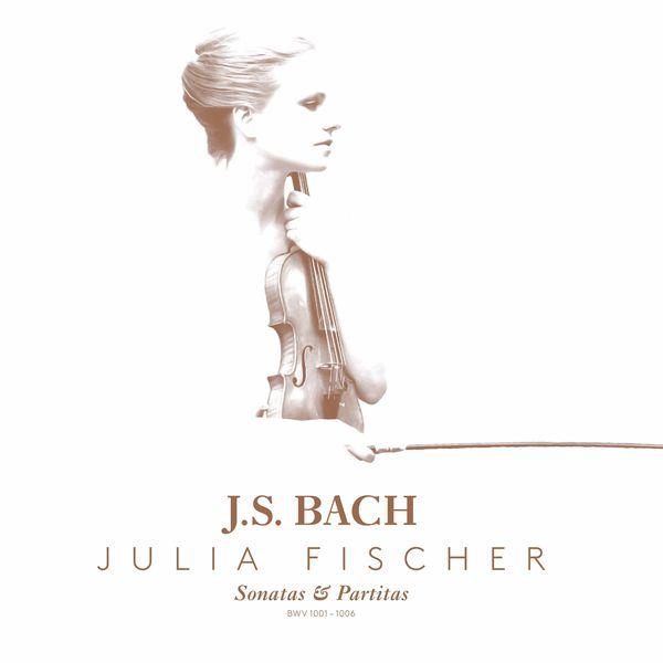 Julia Fischer - Bach : Sonates & Partitas n°1 à 6 BWV 1001-1006