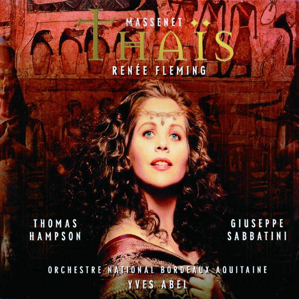 Renée Fleming - Massenet: Thaïs