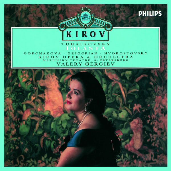 Galina Gorchakova - Tchaikovsky: Iolanta
