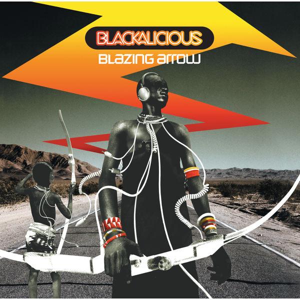 Blackalicious - Blazing Arrow