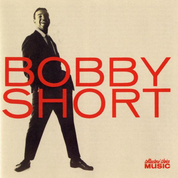 Bobby Short - Bobby Short