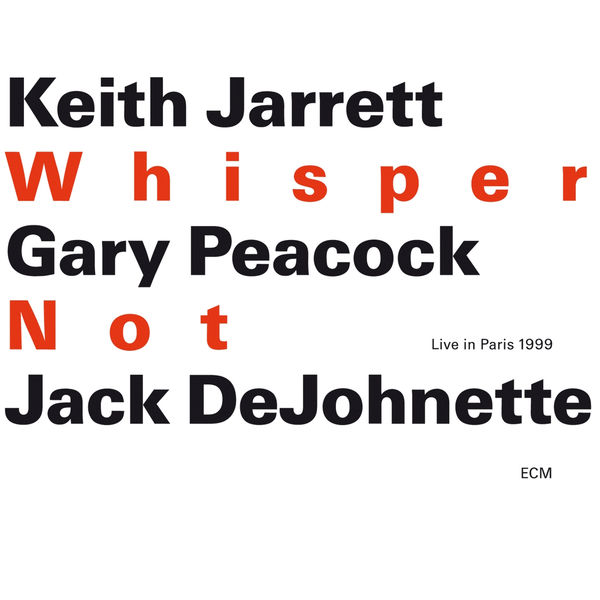 Keith Jarrett - Whisper Not - Live in Paris 1999