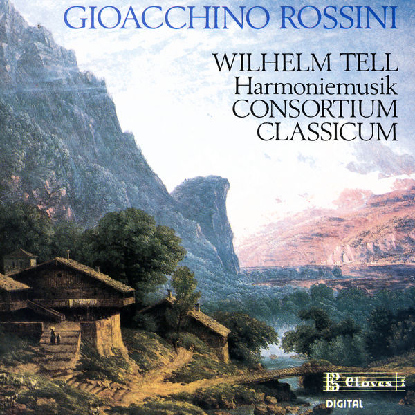 Gioachino Rossini - Music from Rossini's Wilhelm Tell arranged for Harmonie