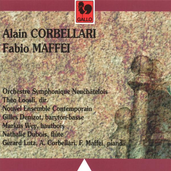 Alain Corbellari - Alain Corbellari & Fabio Maffei: Orchestral & Chamber Works