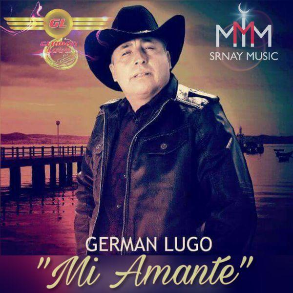 German Lugo - Mi Amante