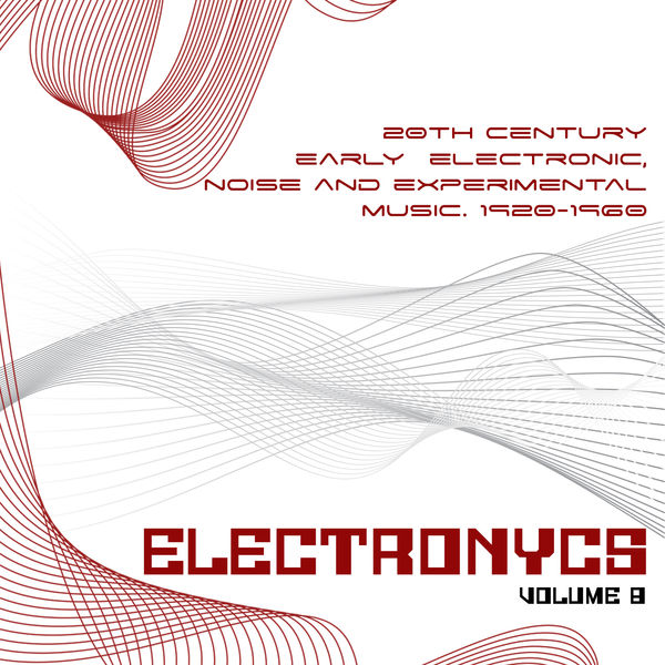 Album Electronycs Vol 8, 20th Century Early Electronic
