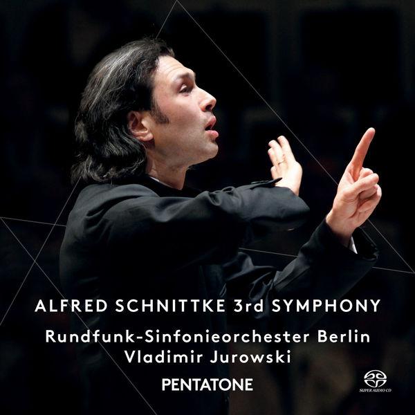 Rundfunk Sinfonieorchester Berlin|Alfred Schnittke : Symphony 3