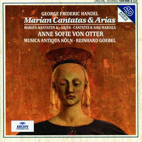 Anne Sofie von Otter - Handel: Marian Cantatas And Arias
