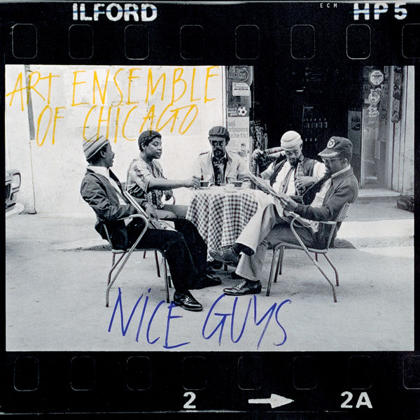 Art Ensemble Of Chicago - Nice Guys