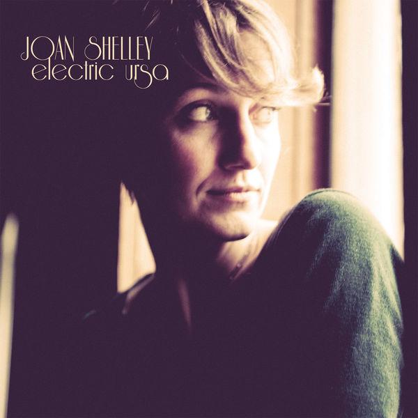 Joan Shelley|Electric Ursa