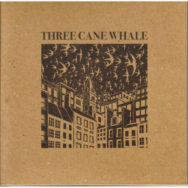 Three Cane Whale - Three Cane Whale