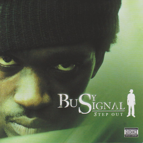 Busy Signal - Step Out
