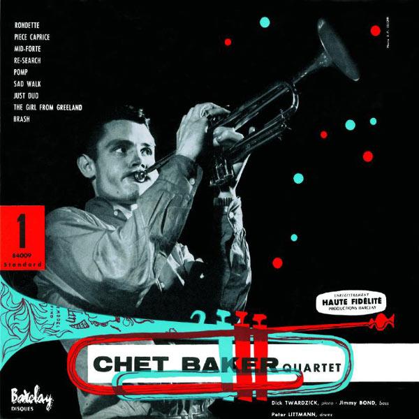 Chet Baker - Chet Baker Quartet With Dick Twardzick