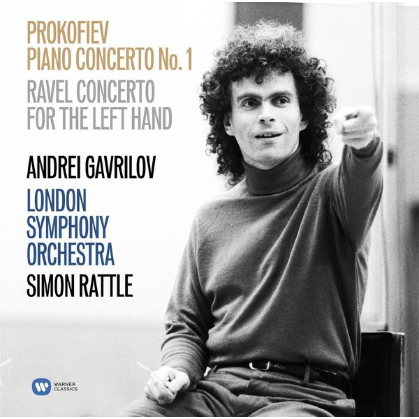 Andrei Gavrilov - Prokofiev: Piano Concerto No. 1 - Ravel: Concerto for the Left Hand
