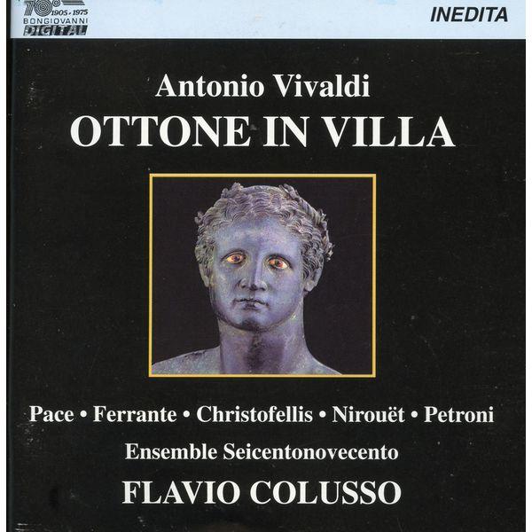 Ensemble Seicentonovecento - Vivaldi: Ottone in Villa, RV 729