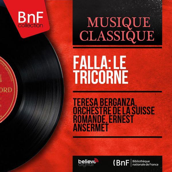 Teresa Berganza - Falla: Le tricorne (Mono Version)