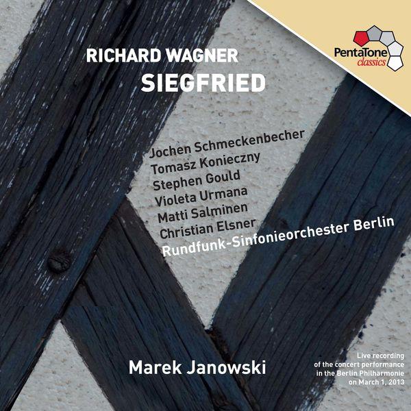 Richard Wagner - Richard Wagner : Siegfried