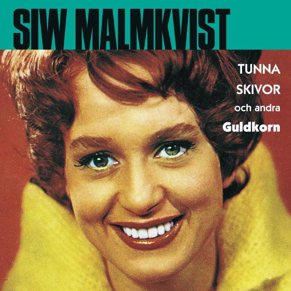 Siw Malmkvist - Tunna skivor och andra gulgkorn