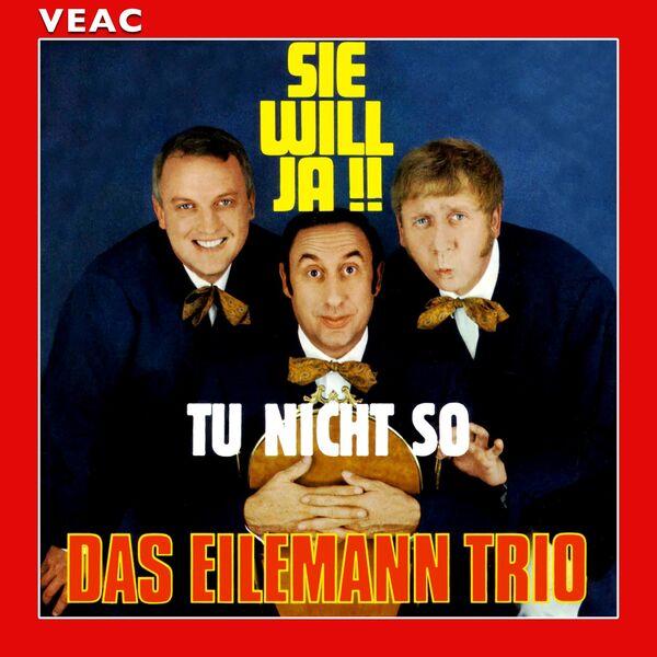 Das Eilemann Trio - Sie will ja