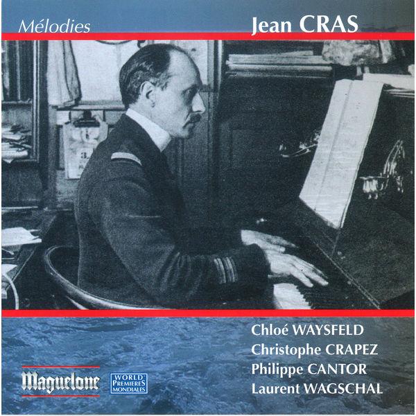 Laurent Wagschal - Cras: Melodies
