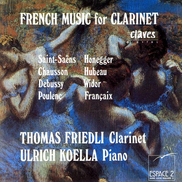 Thomas Friedli - French Music for Clarinet
