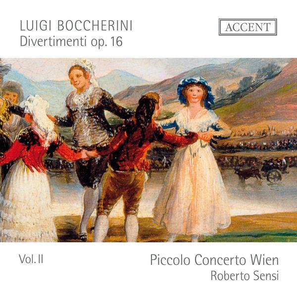 Picccolo Concerto Wien - Boccherini: Divertimenti Op. 16, Vol. 2