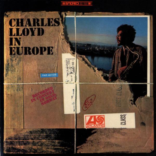 Charles Lloyd Quartet - Charles Lloyd In Europe