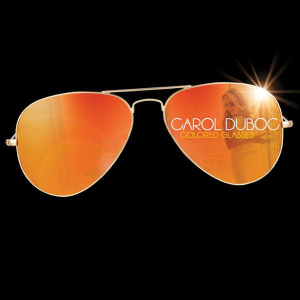 Carol Duboc - Colored Glasses
