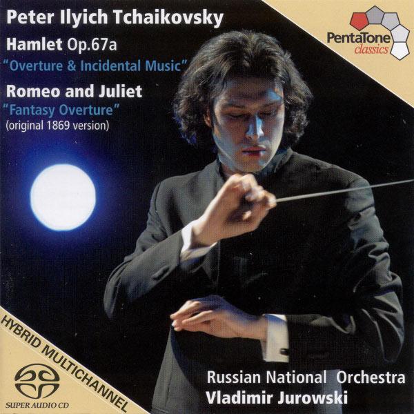 Tatiana Monogarova - Tchaikovsky: Hamlet (Complete Incidental Music), Romeo and Juliet
